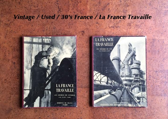 Vintage / Used / 30's France / La France Travaille