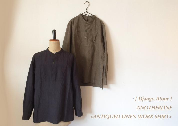 DjangoAtour / ANOTHERLINE / ANTIQUED LINEN WORK SHIRT