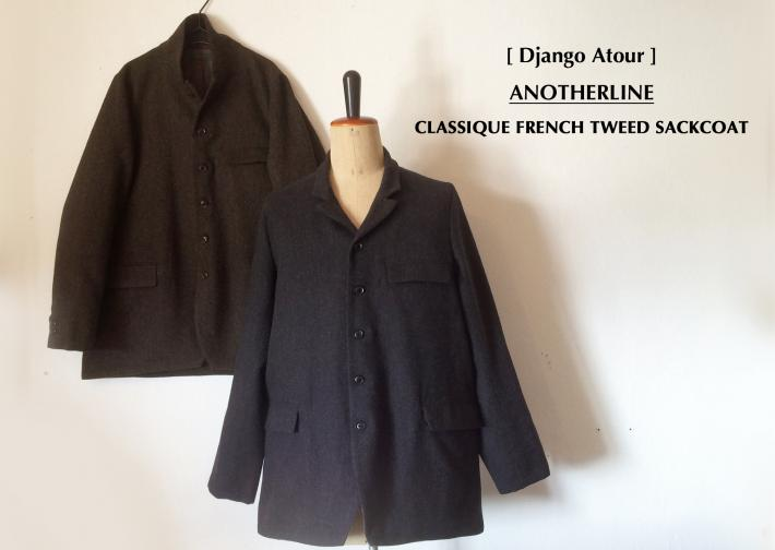 Django Atour / ANOTHERLINE / CLASSIQUE FRENCH TWEED SACKCOAT