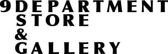 9DEPARTMENTSTORE&GALLERY/
